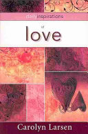 Ebook Daily Inspirations of Love Epub Carolyn Larsen Apps Read Mobile