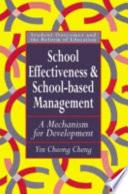 School Effectiveness and School based Management