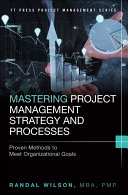 Mastering Project Management Strategy and Processes