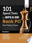 101 Speed Tests for IBPS   SBI Bank PO New Pattern Exam 5th Edition
