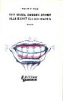 Der Mann, dessen Zähne alle exakt gleich waren