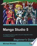 Manga Studio 5 Beginner s Guide