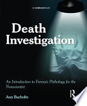 Death Investigation Nonscientist Provides Students And Law Enforcement Professionals