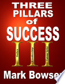 The Three Pillars of Success