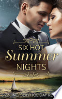 Six Hot Summer Nights  Caught in the Spotlight   Night After Night      Unfinished Business   Coming Up for Air   A Breathless Bride   Underneath It All  Mills   Boon e Book Collections