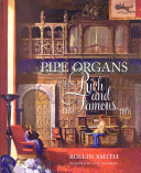 Pipe Organs of the Rich and Famous
