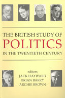 The British Study of Politics in the Twentieth Century