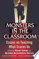 Monsters in the Classroom Of New Essays Describes Innovative Teaching