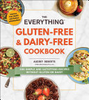 The Everything Gluten-Free & Dairy-Free Cookbook Book