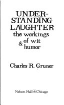 Understanding Laughter: The Workings of Wit & Humor