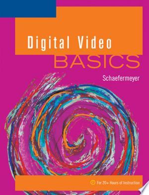 Digital Video BASICS - ISBN:9781418865139