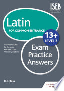 Latin for Common Entrance 13  Exam Practice Answers Level 3