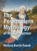 download ebook the postmodern mythology of michel tournier pdf epub