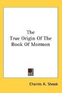 The True Origin of the Book of Mormon
