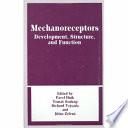 Mechanoreceptors  Developments  Structure  and Function
