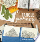 Tangle Journey : to color and mixed-media...