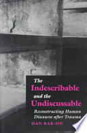 The Indescribable and the Undiscussable
