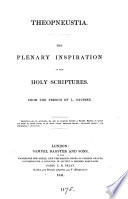 Theopneustia  the plenary inspiration of the holy Scriptures