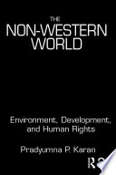 The Non-Western World Focuses On Critical Issues Of Development Environment