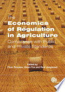 Economics Of Regulation In Agriculture
