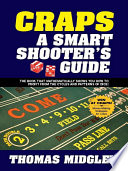 Craps A Smart Shooters Guide : ...