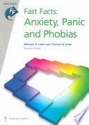 Fast Facts Anxiety Panic And Phobias