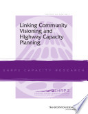 Linking Community Visioning And Highway Capacity Planning