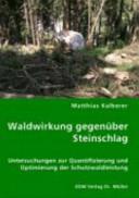 Waldwirkung gegenüber Steinschlag