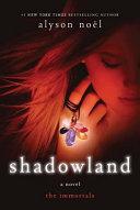 Shadowland by Alyson Noel
