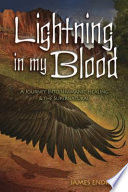 Lightning in My Blood A Bizarre Brutal And Exhilarating Excursion Into Realities