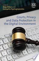 Courts  Privacy and Data Protection in the Digital Environment