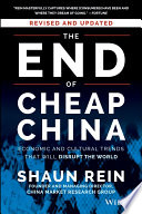 The End of Cheap China  Revised and Updated