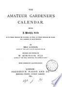 The Amateur Gardener S Calendar Revised By W Robinson