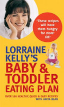 Lorraine Kelly's Baby and Toddler Eating Plan