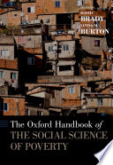 The Oxford Handbook of the Social Science of Poverty