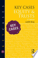 Key Cases  Equity   Trusts