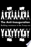 The Anti-Inauguration