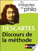 Intégrales De Philo - Descartes, Discours De La Méthode par Descartes, Denis Huisman, Geneviève Rodis-Lewis