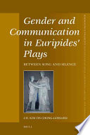 Gender and Communication in Euripides  Plays