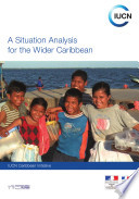 A situation analysis for the Wider Caribbean