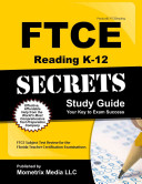 FTCE Reading K 12 Secrets Study Guide
