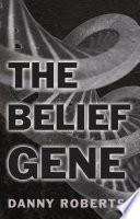 The Belief Gene