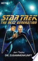 Star Trek - The Next Generation: Die Zusammenkunft