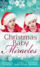 Christmas Baby Miracles The Holiday Triplets The Seal S Christmas Twins Jingle Bell Babies Mills Boon M B