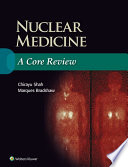 Nuclear Medicine  A Core Review