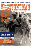 Cowboy Stuntman : and olympic gold medal winner who became a...