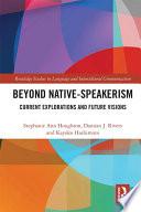 Beyond Native Speakerism