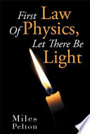 First Law Of Physics Let There Be Light