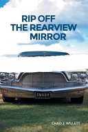 Rip Off the Rearview Mirror Book PDF