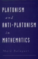 Platonism and Anti Platonism in Mathematics